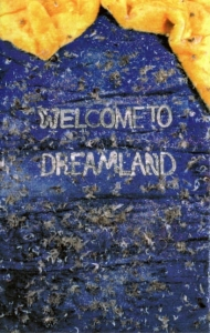 Welcome Dreamland Cassette